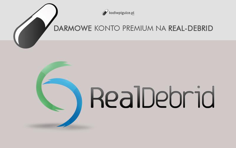 Dwa konta premium Real-Debrid na 30 dni za darmo  Konkurs na naszym